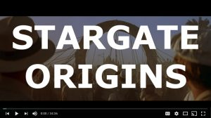 Stargate Origins (Video)