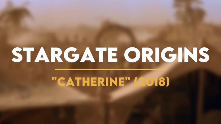 Stargate Watch Order: Stargate Origins (Title Card)